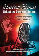 Sherlock Holmes: Behind the Canonical Screen cover